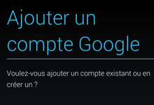 Ajouter compte Google sur mobile Android