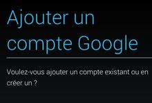 Ajouter un compte Google sur Android