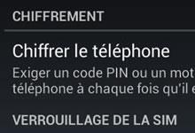 Protection Android : Chiffrer vos données personnelles