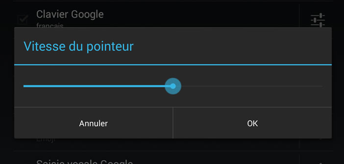 Modifier vitesse de déplacement de la souris ous Android