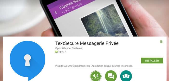 Messagerie sécurisée : TextSecure