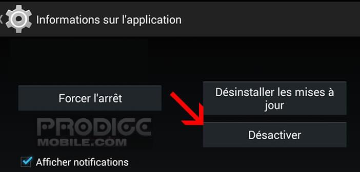 Désactiver une application préinstallée sur Android