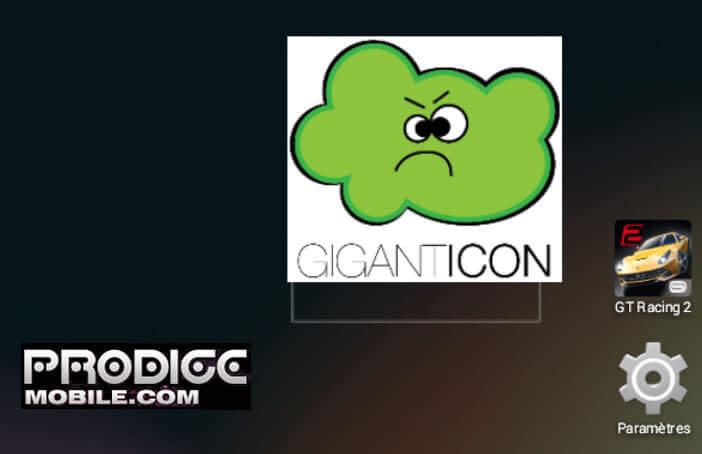 Placez le widget Giganticon sur le bureau Android