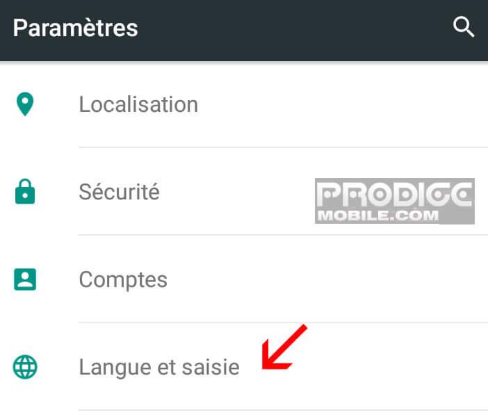 Ouvrir les paramètres langue et saisie sur Android