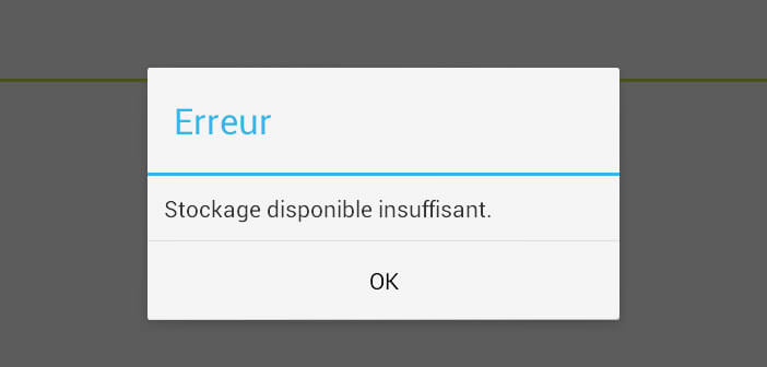 Erreur Google Play Store: stockage disponible insuffisant