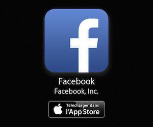 Application Facebook à télécharger gratuitement depuis l'App Store