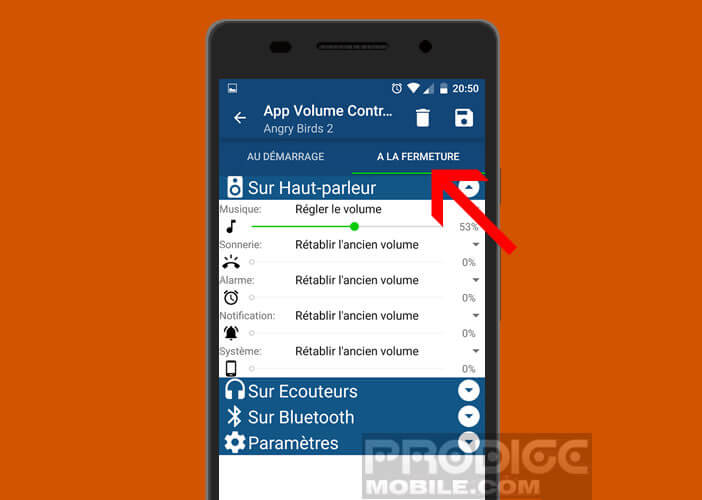 Définissez le niveau sonore de votre mobile à la fermeture d'une application