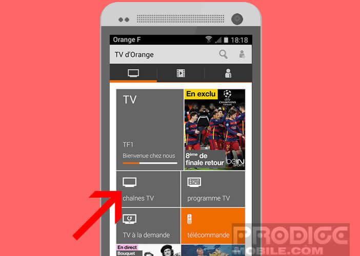 Accéder à la liste des chaînes TV depuis l'application TV d'Orange