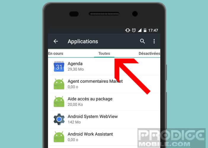 Cliquez sur l'onglet toutes pour afficher tous les applis installées sur votre Android