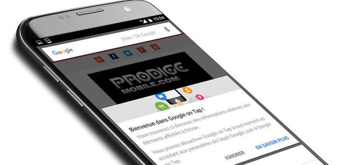 Apprenez à utiliser Google On Tap pour faire des recherches sur un smartphone