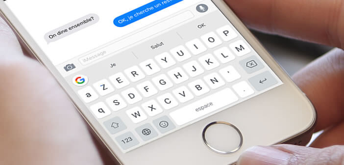 Configurer et installer le clavier Gboard sur un iPhone