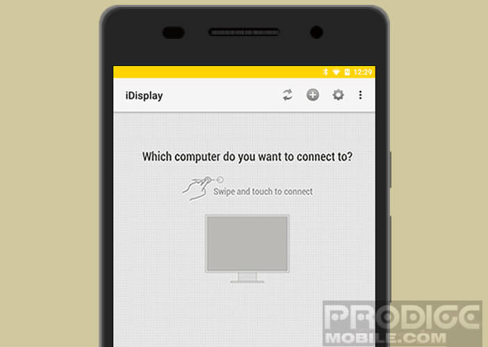 Connecter mobile Android à l'écran de son ordinateur avec l'application iDisplay