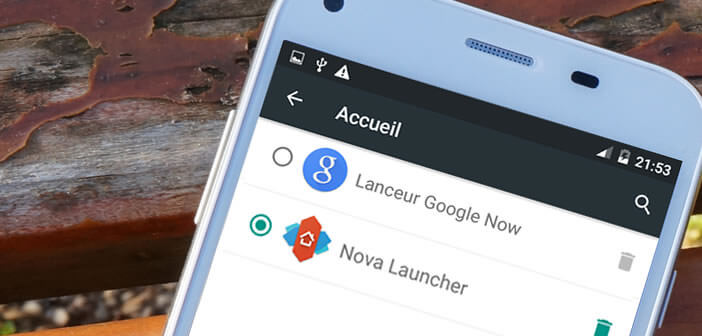 Restaurer le Launcher d'origine de votre mobile Android