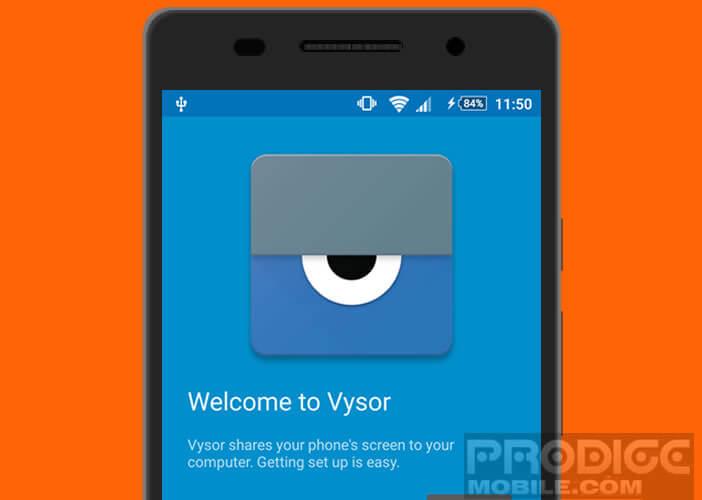 Télécharger l'application Vysor pour contrôler votre Android depuis un PC