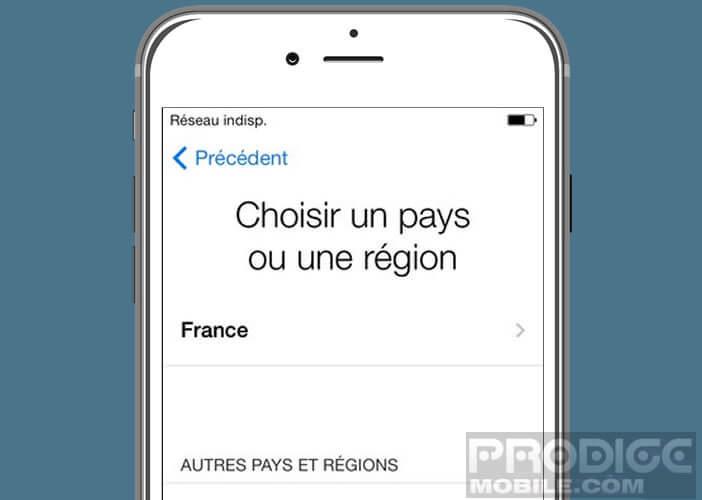 Choisir dans la liste le pays dans lequel se trouve votre appareil Apple