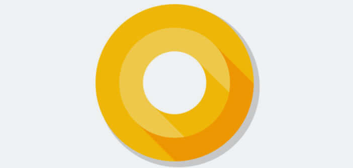 Installer la Developer Preview d'Android O sur votre mobile