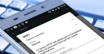 Configurer un proxy sur Android pour une connexion Wifi