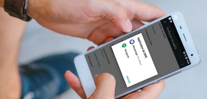 Modifier l'application SMS utilisé par défaut sur votre smartphone