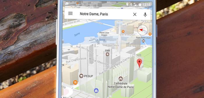 Apprenez à utiliser la fonction 3D de Google Maps sur un smartphone Android