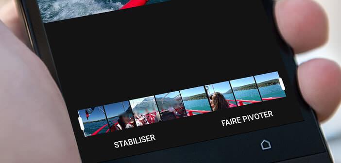 Stabiliser l'image d'une vidéo réalisée à partir d'un smartphone Android