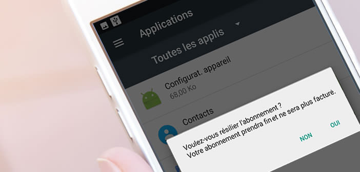 Résilier un abonnement automatique d'une application payante