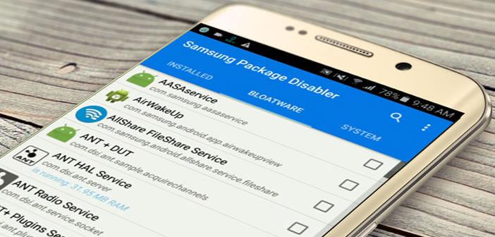 Désactiver les services, les applis et les packages préinstallés sur un Samsung