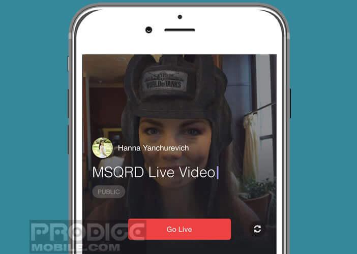 Créer des live video avec MSQRD