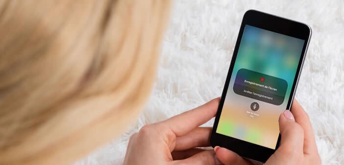 Tutoriel pour apprendre à utiliser l'outil d'enregistrement d'écran de l'iPhone