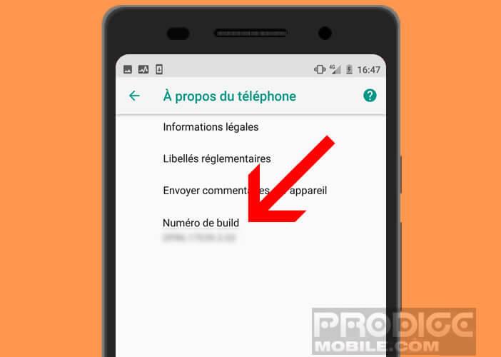 Le numéro de build vous indique la version du firmware de votre mobile Android