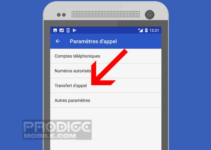 Lancez l'application téléphonie du mobile Android