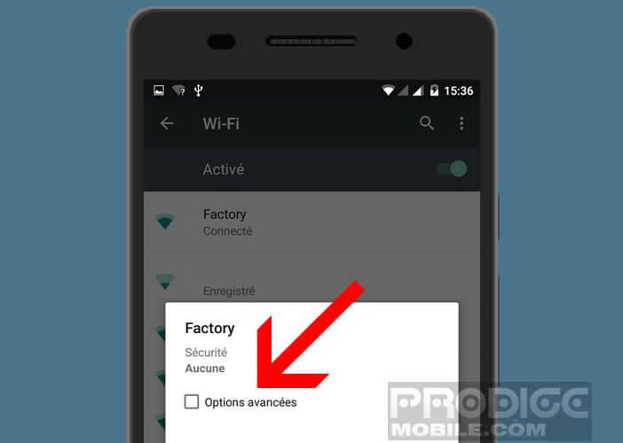 Accéder aux paramètres des options avancées de sa connexion Wi-Fi