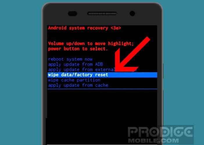 Réinitialiser un smartphone avec le Wipe Data Factory Reset