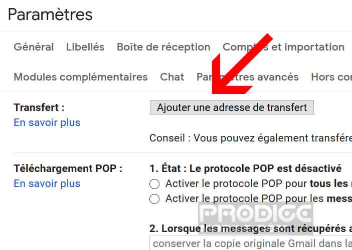 Ajouter une adresse de transfert dans l'interface de votre messagerie