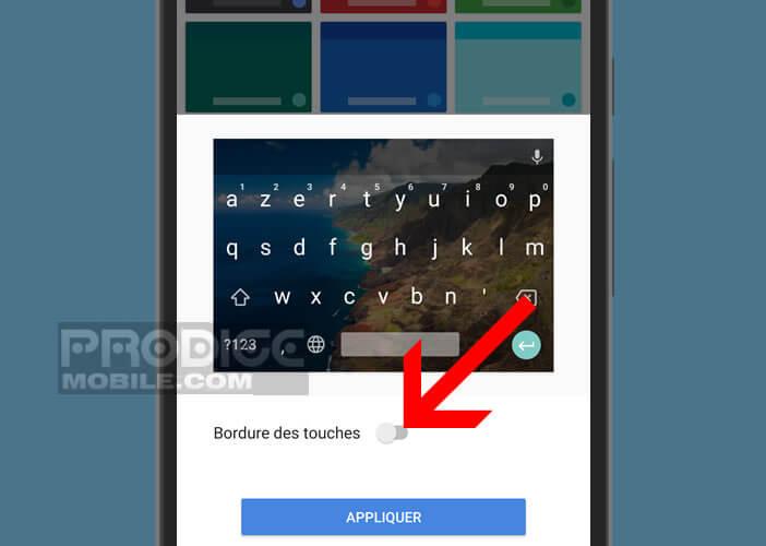 Activer l'affichage des bordures de touche des lettres du clavier