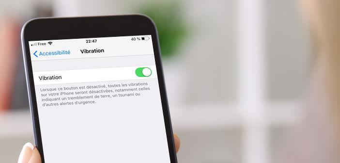 Bloquer la fonction vibreur de l'iPhone une fois le mode silencieux activé