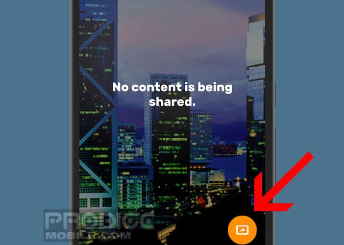 Cliquer sur le bouton pour permettre à vos amis de voir votre écran sur leur téléphone
