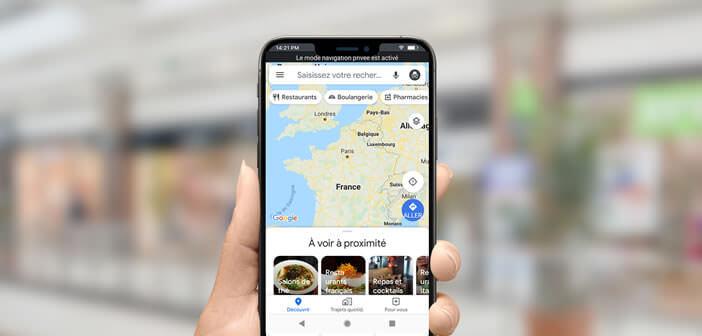 Activer le mode incognito de Maps sur un smartphone Android