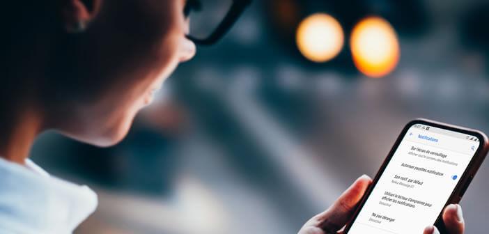 Gérer les pastilles de notification sur un smartphone Android
