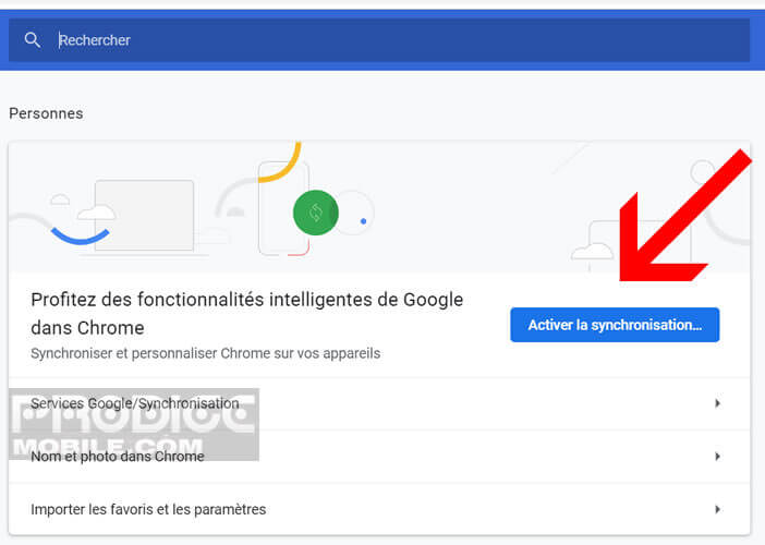 Activer le dispositif de synchronisation de Google Chrome