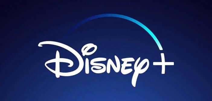 Guide pour tout savoir sur le service de streaming vidéo Disney+
