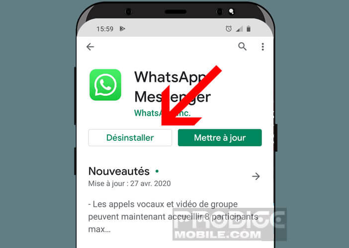 Désinstaller l'application WhatsApp sur votre téléphone Android