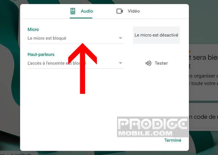 Vérifier que le micro utilisé pour Google Meet n'est pas bloqué